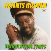 Dennis Brown - Tribulation Times (Kingston Sounds) LP